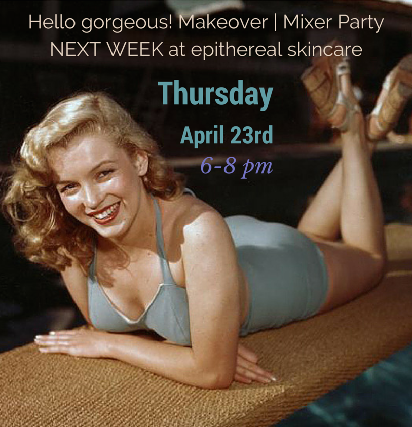 Hello Gorgeous! Makeover Party on Thursday, April 23 in Marina del Rey!