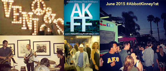 #AbbotKinney1st Photos June First Fridays 2015
