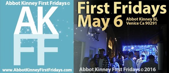 Keep the Cinco de Maio Party Going at FIRST FRIDAYS in Venice on May 6, 2016!