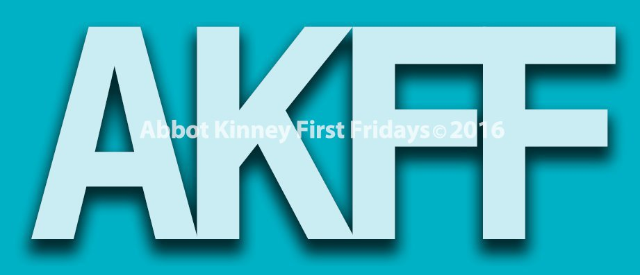 Abbot Kinney First Fridays Logo copyright 2016 All Rights Reserved Venice 1st Fridays