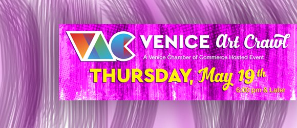 Venice Art Crawl May 19 2016