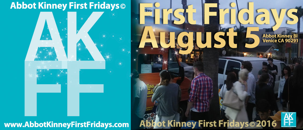 Abbot Kinney First Fridays 2016 Feature 080516