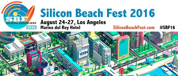 Silicon Beach Fest August 24-27, 2016 in Los Angeles