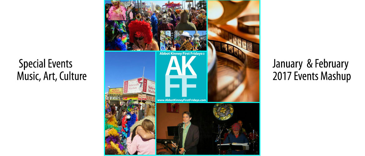 2017-Feature-AKFF-Abbot-Kinney-First-Fridays-Jan Feb 2017