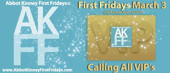 AKFF is Back! Yes, it's First Fridays Venice!