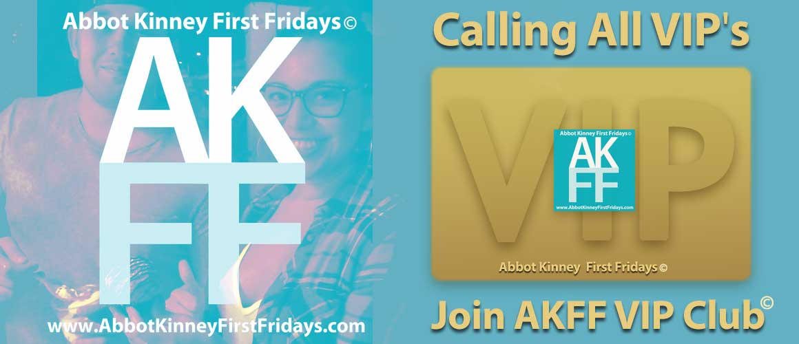Abbot-Kinney-First-Fridays-VIP-Club-Exclusive-Special-Offers