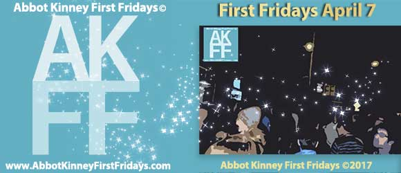 Abbot Kinney First Fridays Is Back and We Have All the Deets!