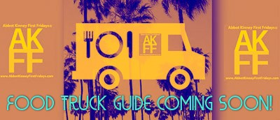 AKFF @abbotkinney1st food truck guide coming soon