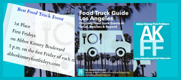 The Winner is…  @Abbotkinney1st, First Fridays October & Guide to Best Food Truck Events