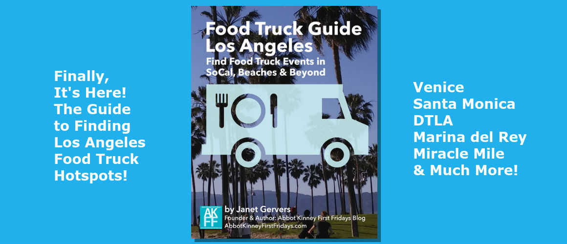 Food Truck Guide for First Fridays & Los Angeles – HOT out of our oven!